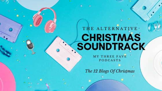The Alternative Christmas Soundtrack: Podcast reviews