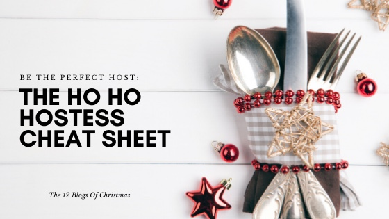 The Ho Ho Hostess Cheat Sheet: Be the perfect host.